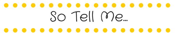 So Tell Me